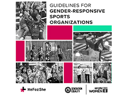 """UN Women's HeForShe Movement published the """"Guidelines for Gender-responsive Sports Organizations"""""""
